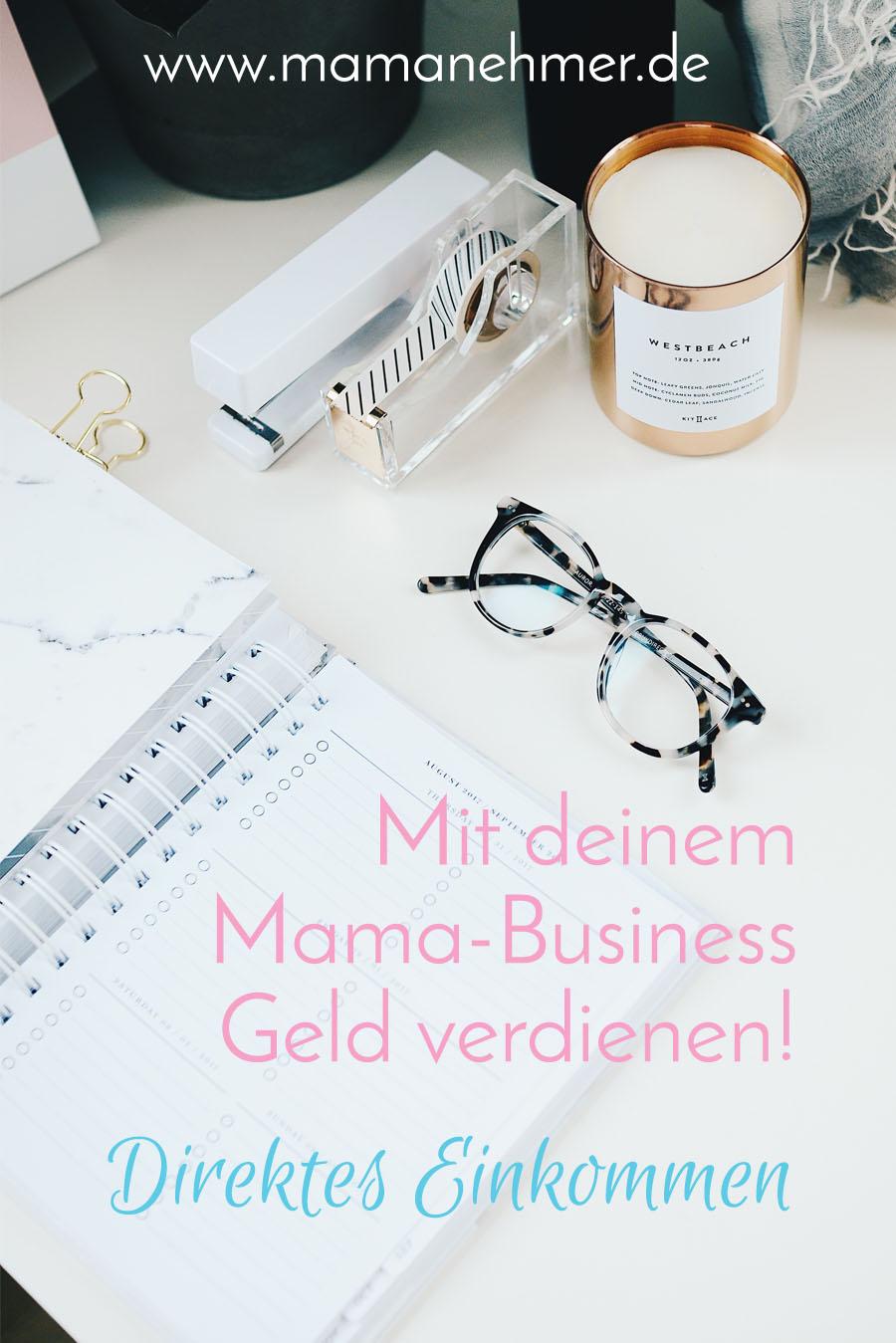 Mit dem Mama-Business Geld verdienen - Direktes Einkommen