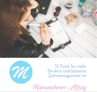 KOSTENLOS: Zeitmanagement Tools für Mamanehmer