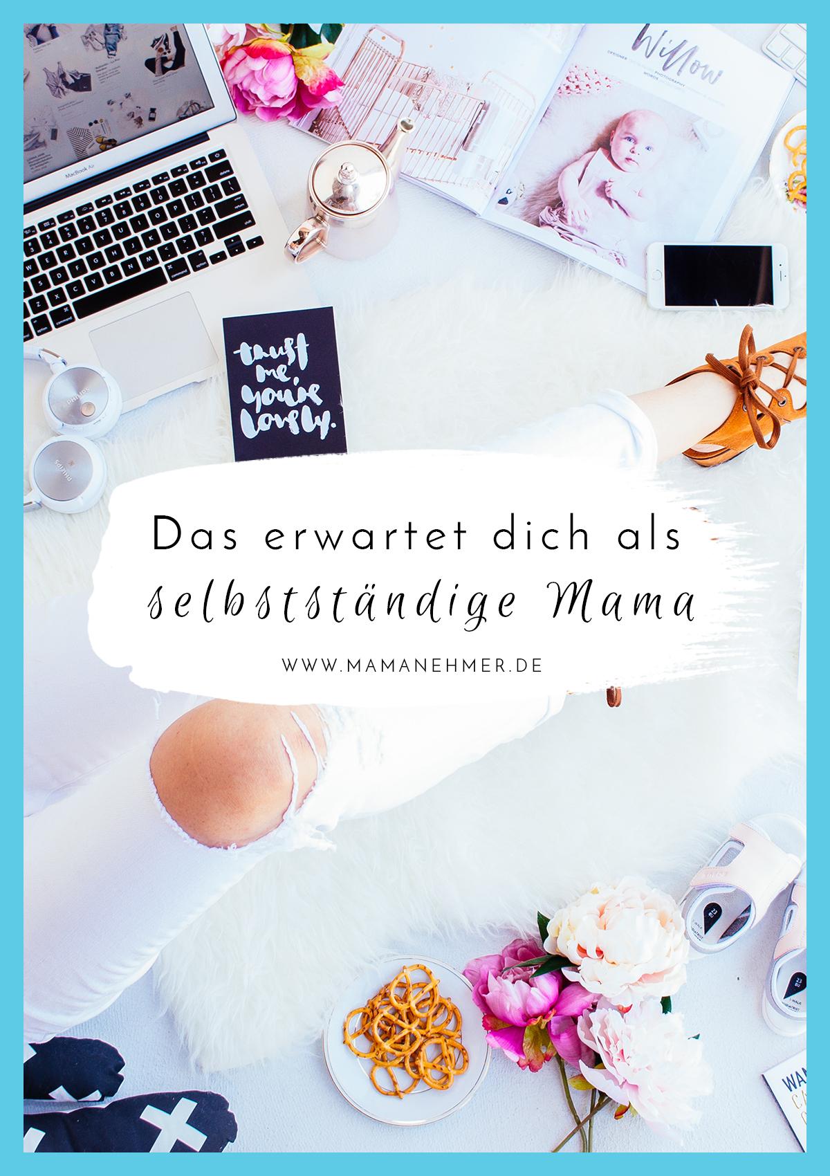 Finde heraus ob Mamanehmer das Richtige für dich ist! Ich zeige dir genau, mit was du rechnen musst, worauf du dich einlässt, aber auch womit du belohnt wirst, wenn du dich auf das Abenteuer Selbstständigkeit mit eigenem Mama-Online-Business einlässt! #Mamanehmer #SelbstständigeMama
