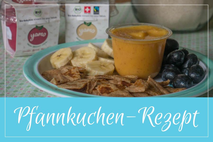 Pancakes Rezept einfach gesund und lecker - schmeckt Mama UND Kind - Rezept fuer selbstsaendige Mamas - Pfannkuchen mit Obst Titel