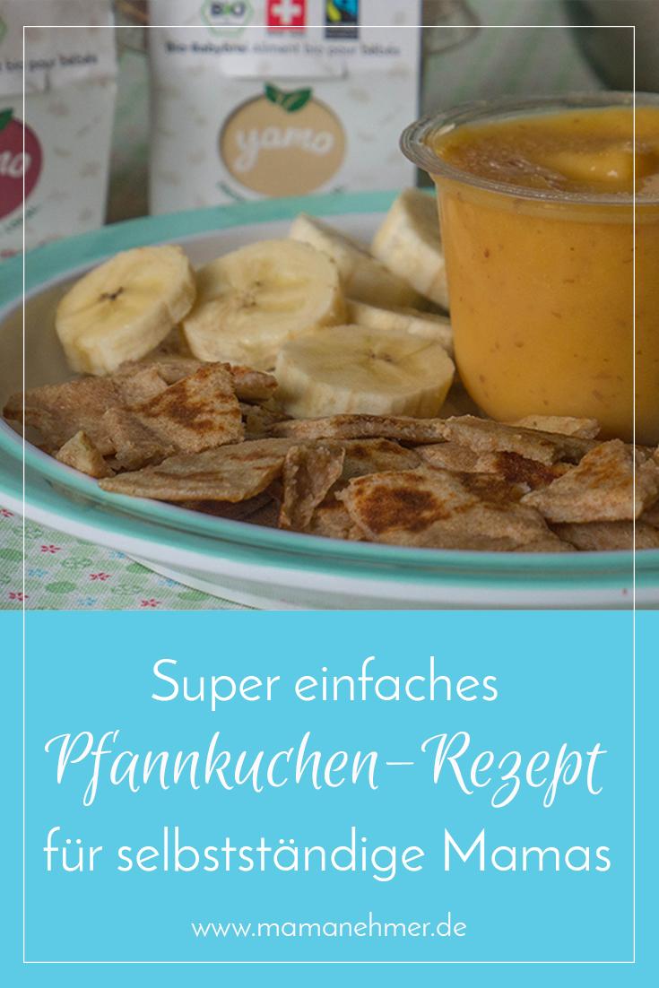 Pancakes Rezept einfach gesund und lecker - schmeckt Mama UND Kind - Rezept fuer selbstsaendige Mamas