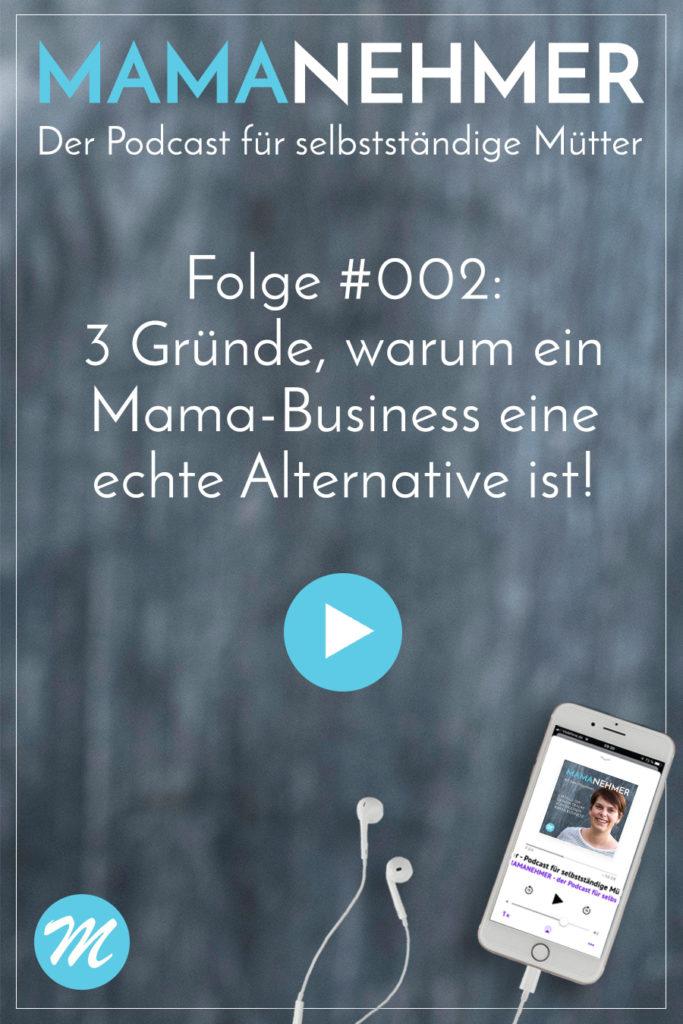 3 Gruende, warum ein Mama-Business eine echte Alternative zum Angestellten-Job ist. Mehr Flexibilität & Vereinbarkeit! Mehr Kreativität und mehr Erfüllung! #Mompreneurde #Mamanehmer #SelbstständigeMama