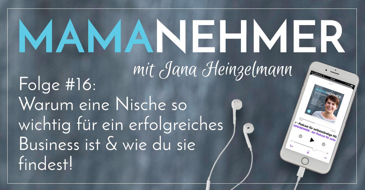 #016 Mamanehmer Podcast Nische finden