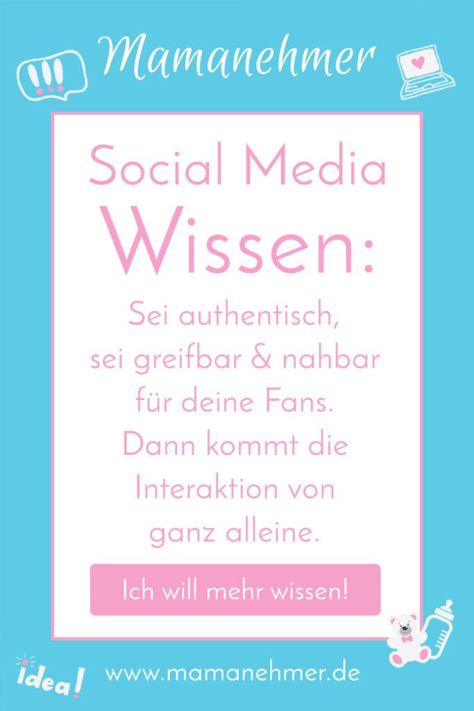 Social Media für Anfänger: Du möchtest mehr Interaktionen deiner Follower auf deinen Social Media Kanälen? In diesem Beitrag erkläre ich dir, welche Schritte dafür wichtig sind! #Mamanehmer #MompreneurDe #SocialMedia #Interaktionen