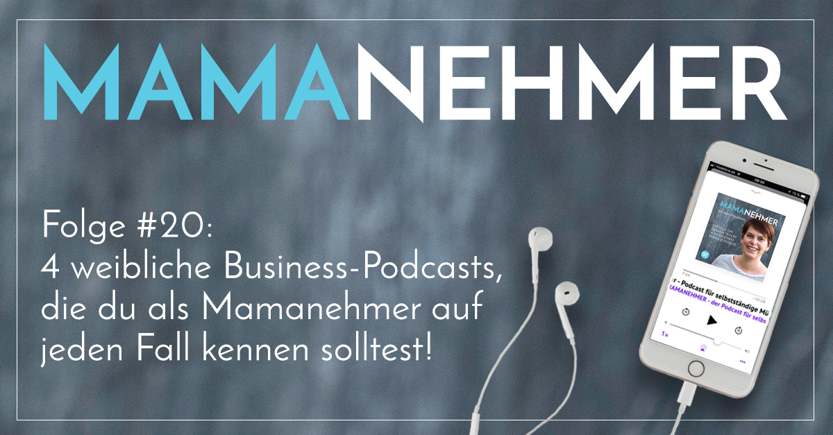 #020 Weibliche Business-Podcasts