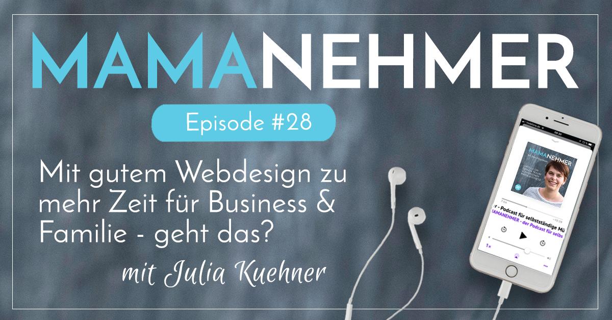 Mamanehmer Podcast Interview mit Julia Kuehner - Webdesign