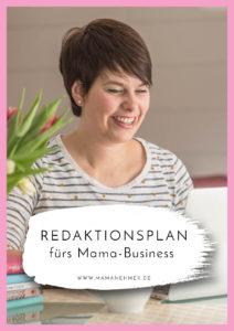 Redaktionsplan - Warum du als selbstständige Mutter unbedingt einen brauchst & warum er deutlich über die Content-Planung hinaus geht, verrate ich dir in dieser Podcast-Episode #Mamanehmer #MompreneursDe #MompreneurDe #Redaktionsplanung #Vorausplanen
