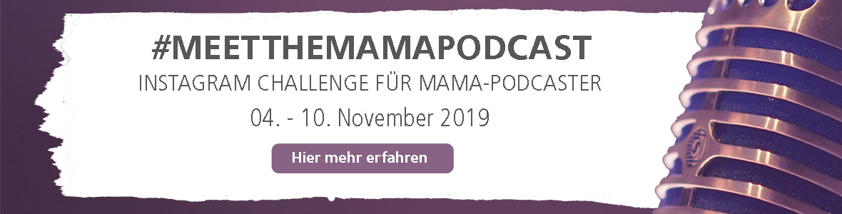 Meet The Mama Podcast Challenge Banner #2