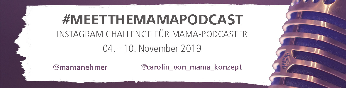Meet The Mama Podcast Challenge Banner Landing Page