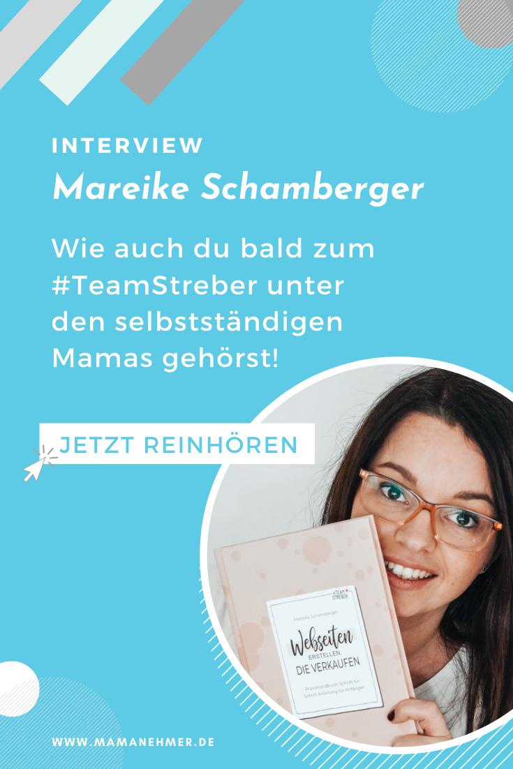 Wie auch du bald zum #TeamStreber unter den selbstständigen Mamas gehörst – Interview mit Mareike Schamberger