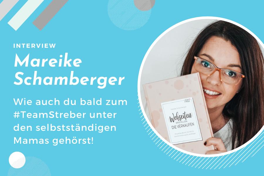 TeamStreber Interview mit Mareike Schamberger