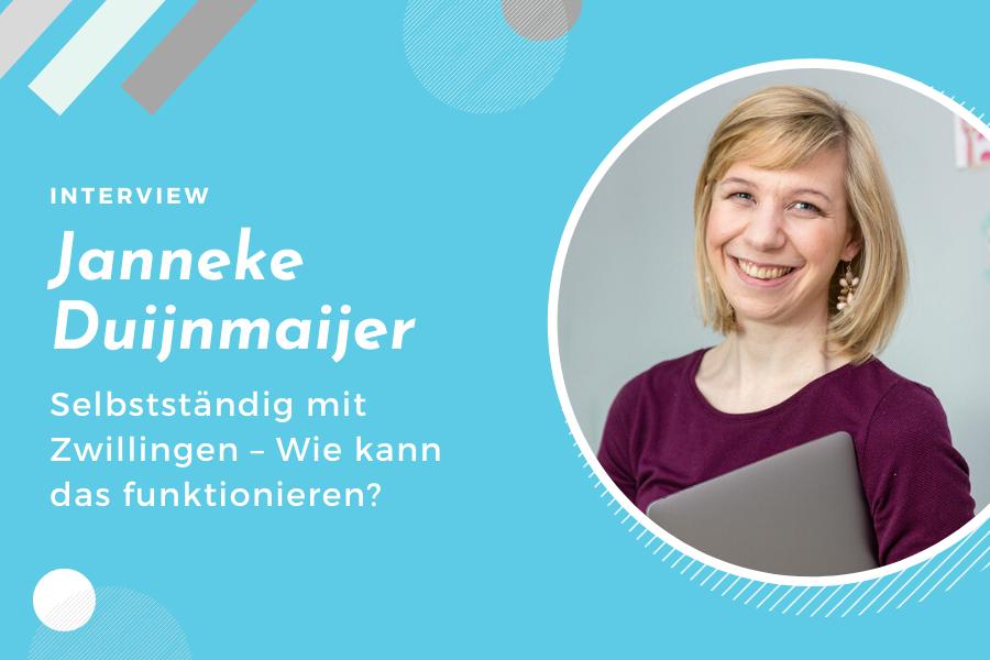 Janneke Dujinmaijer Blog Your Thing – Selbststaendig mit Zwillingen
