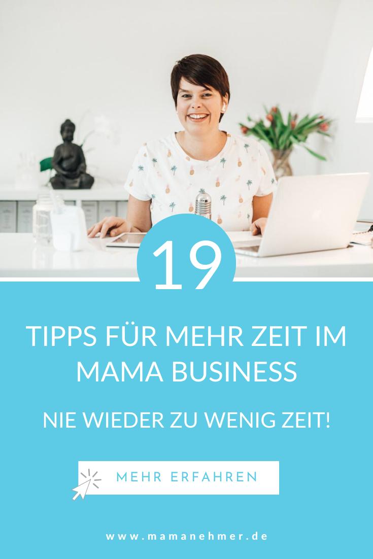 Zeit sparen im Mama Business – Meine 19 Tipps für mehr Zeit