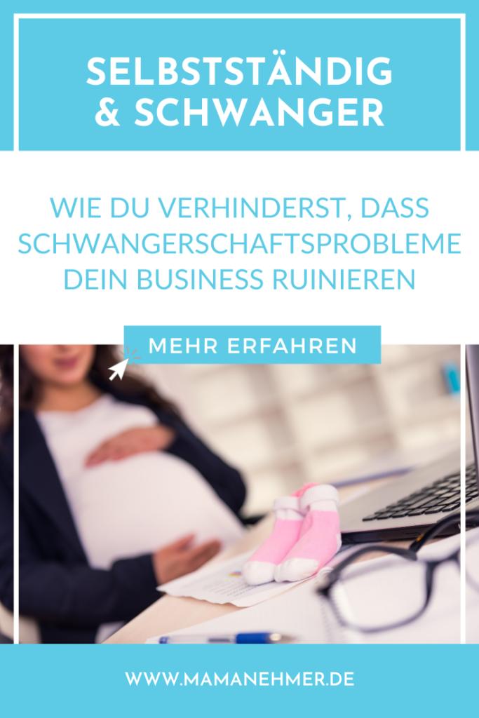 Selbstständig und schwanger: Wie du verhinderst, dass Schwangerschaftsprobleme wie Übelkeit und Müdigkeit dein Business ruinieren und dass deine Schwangerschaft nicht unter deiner Arbeit leidet, verrate ich dir in diesem Artikel auf meinem Blog. #Mamanehmer #Selbstsändigundschwanger #Selbstständigschwanger