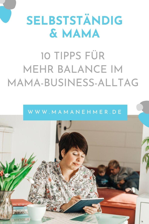 10 Tipps für mehr Balance im Mama-Business-Alltag