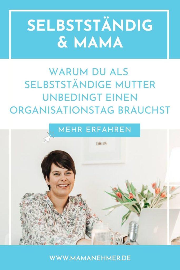 Büroorganisation Tipps: Als selbstständige Mutter brauchst du eine sinnvolle und effiziente Büroorganisation. In meinem Artikel verrate ich dir, warum du deshalb unbedingt einen regelmäßigen Organisationstag haben solltest. Willst du mehr erfahren? Dann schau auf dem Mamanehmer Blog vorbei! #Mamanehmer