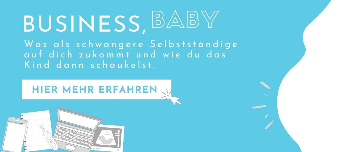 Business Baby - Selbststaendig und schwanger Buch