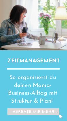 Zeitmanagement Mamanehmer